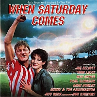 The cover to the When Saturday Comes soundtrack