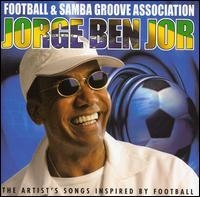 Jorge Ben - Football and Samba Groove Association