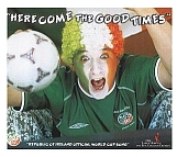 Here Come The Good Times - World Cup CD cover