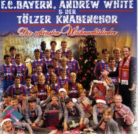 FC Bayern - Andrew White - Tolzer Knabenchor